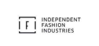 Independent fashion industries vacature